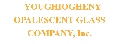 YOUGHIOGHENY OPALESCENT GLASS COMPANY, Inc.